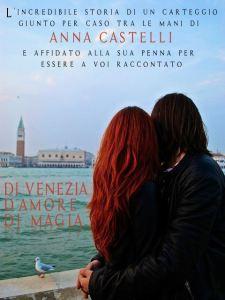Di Venezia. D'amore. Di magia