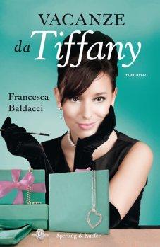 Vacanze da Tiffany di Francesca Baldacci