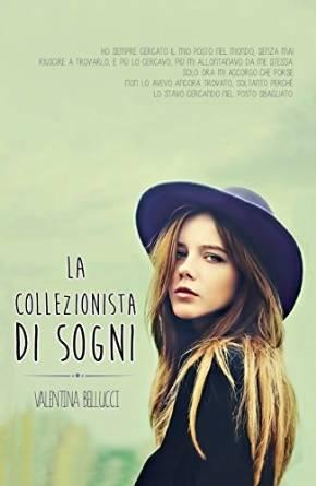 La collezionista di sogni di Valentina Bellucci