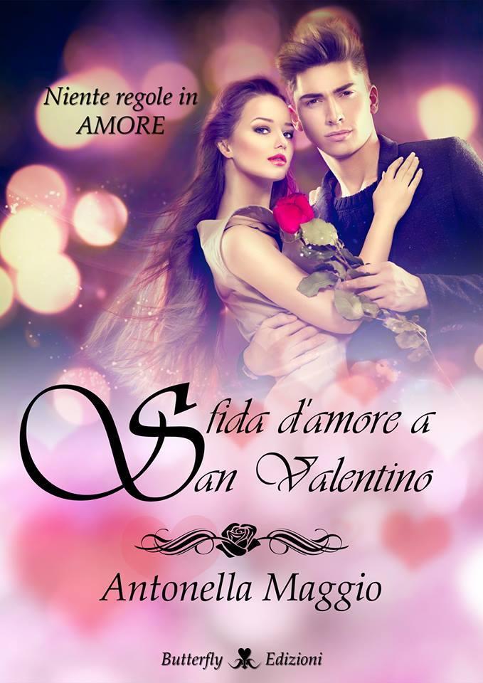 Sfida d'amore a San Valentino di Antonella Maggio