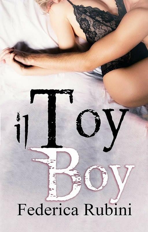 il-toy-boy-di-federica-rubini