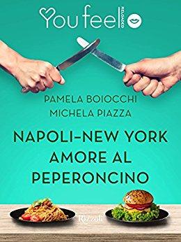 napoli-new-york-amore-al-peperoncino-di-michela-piazza-e-pamela-boiocchi
