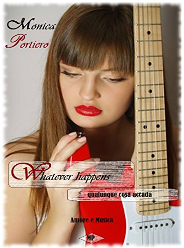 Whatever happens di Monica Portiero