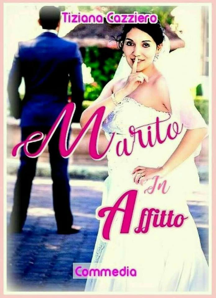 Marito in affitto di Tiziana Cazziero