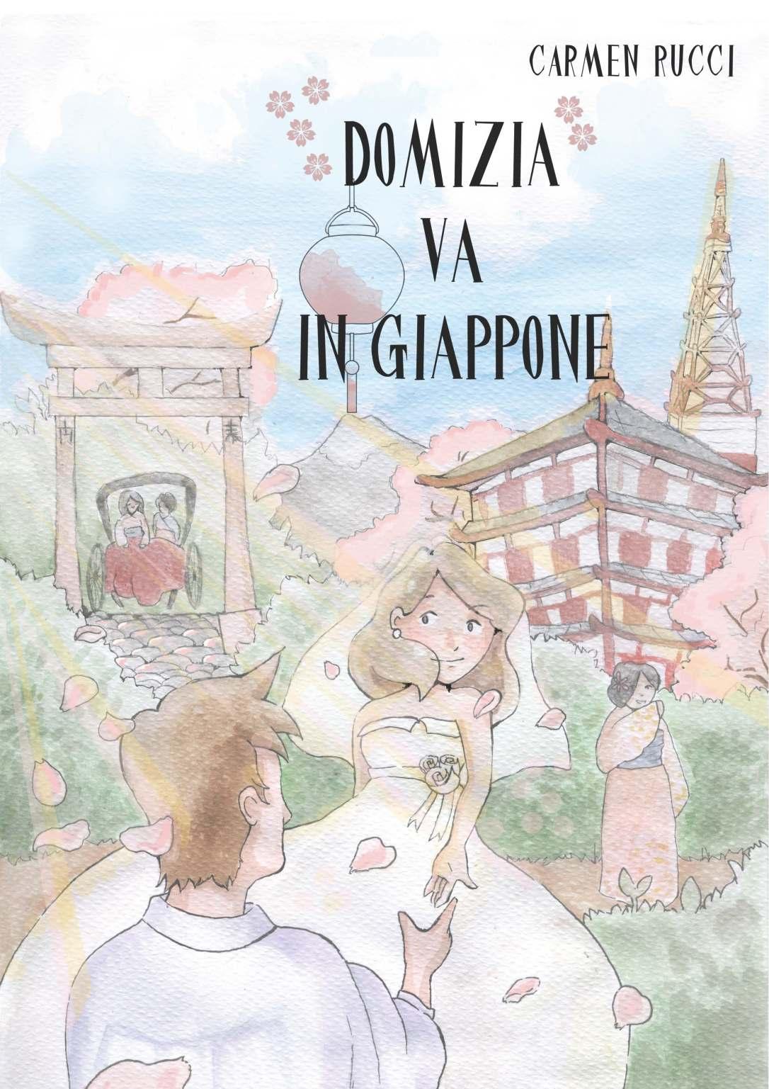Domizia va in Giappone di Carme Rucci