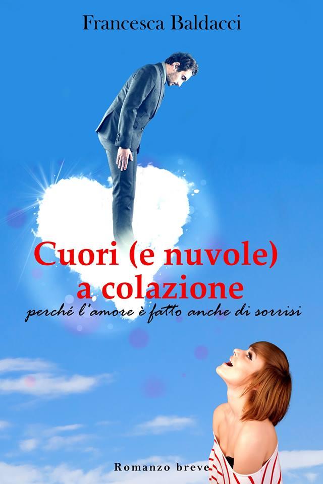 Cuori (e nuvole) a colazione di Francesca Baldacci