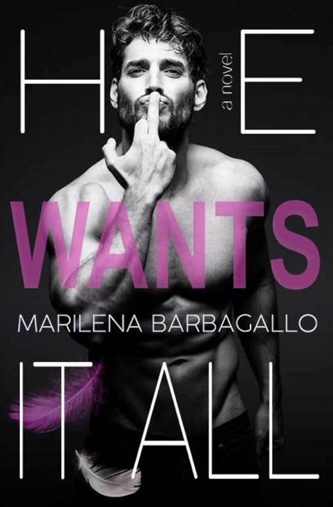 He wants it all di Marilena Barbagallo