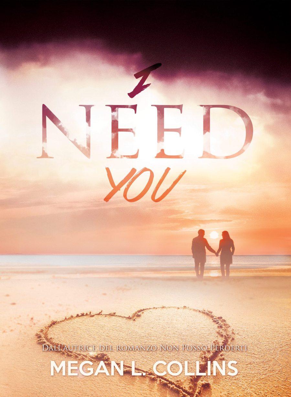 I need you di Megan L. Collins
