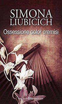 Ossessione color cremisi di Simona Liubicich