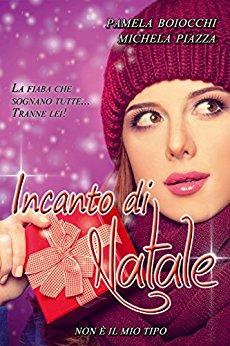 Incanto di Natale di Michela Piazza e Pamela Boiocchi
