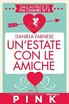 Un'estate con le amiche di Daniela Farnese