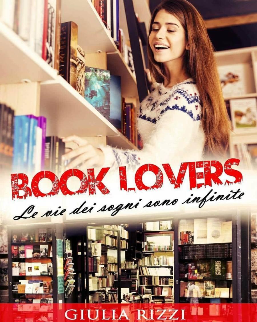 Book Lovers le vie dei sogni sono infinite di Giulia Rizzi