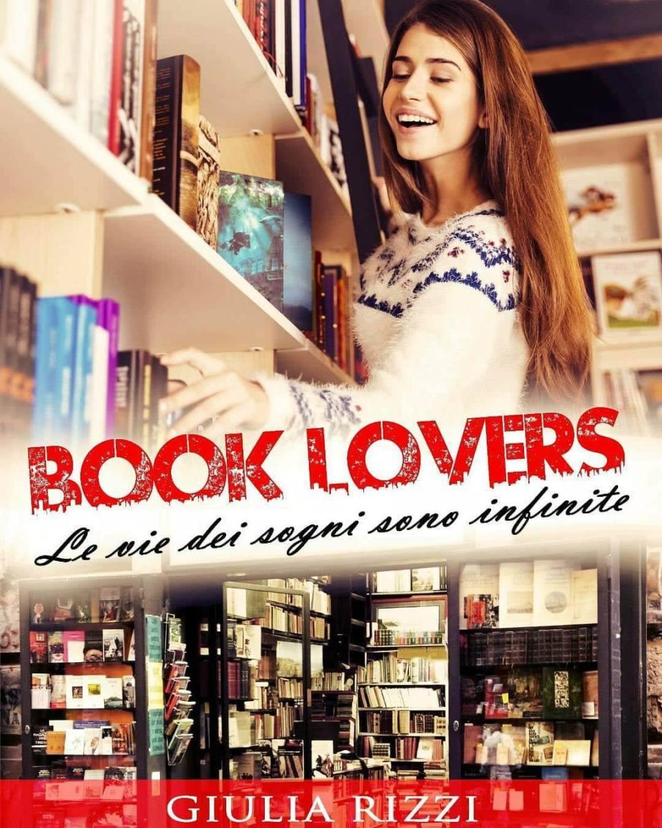 """""""Book Lovers: le vie dei sogni sono infinite"""""""