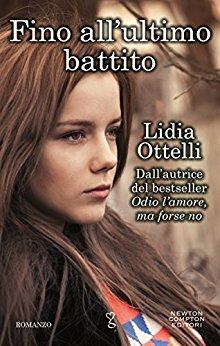 Fino all'ultimo battito di Lidia Ottelli