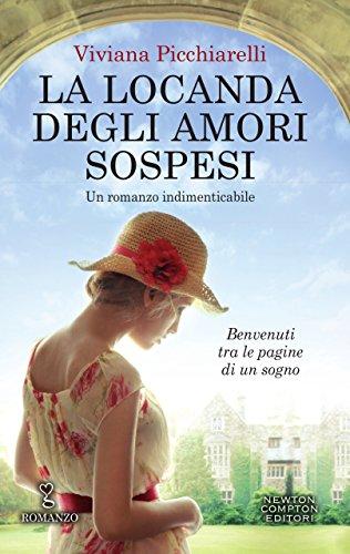La locanda degli amori sospesi di Viviana Picchiarelli