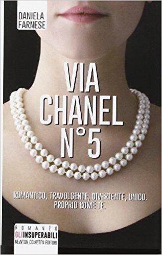 Via Chanel N° 5 di Daniela Farnese