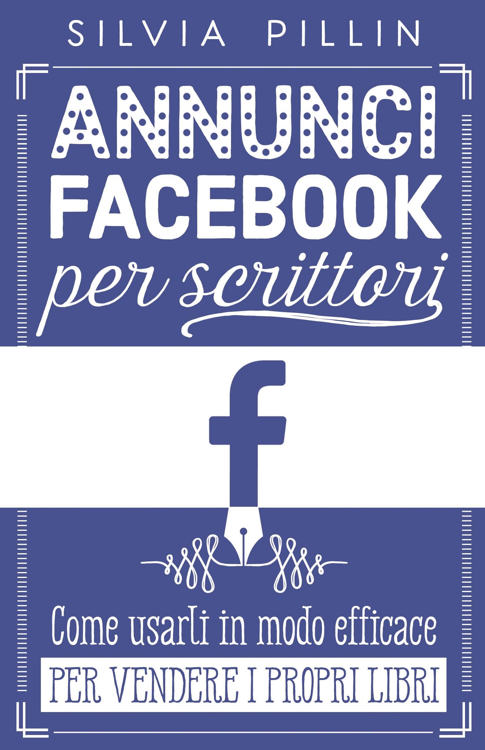 """Silvia Pillin ci parla della sua prossima uscita: """"Annunci Facebook per scrittori"""""""