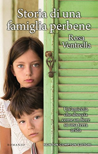 """""""Storia di una famiglia perbene"""" il nuovo romanzo di Rosa Ventrella."""