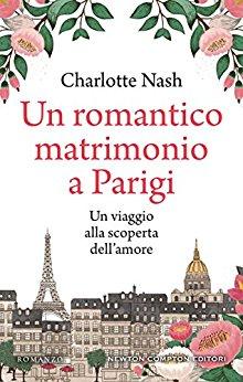 """""""Un romantico matrimonio a Parigi"""" un romanzo in uscita il 26 Aprile."""