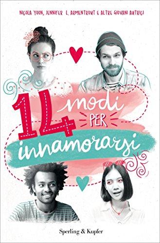 14 modi per innamorarsi di diversi autori