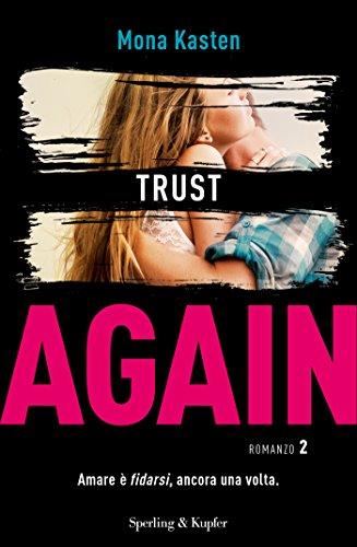 "Anteprima Sperling & Kupfer. Arriva ""Trust Again"" di Mona Kasten"