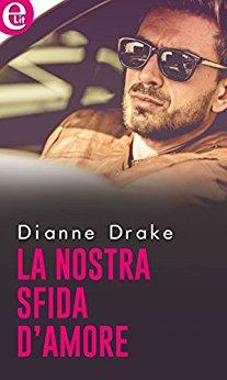 La nostra sfida d'amore di Dianne Drake