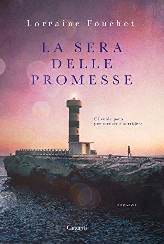 La sera delle promesse di Lorraine Fouchet