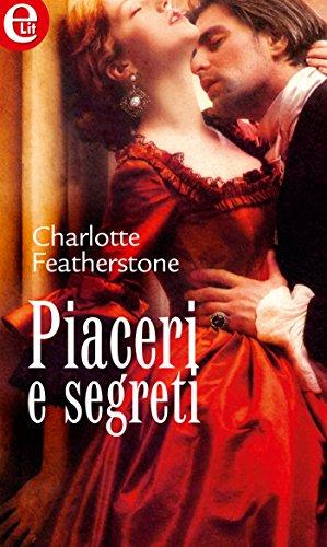 Piaceri e segreti di Charlotte Featherstone
