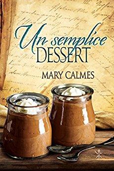 Un semplice dessert di Mary Calmes