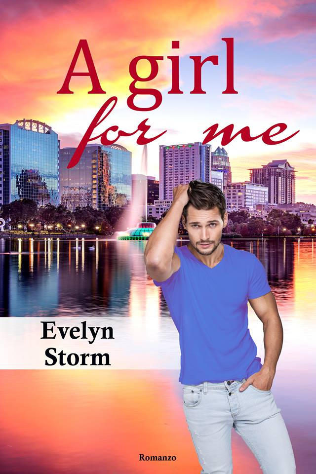 A girl for me di Evelyn Storm