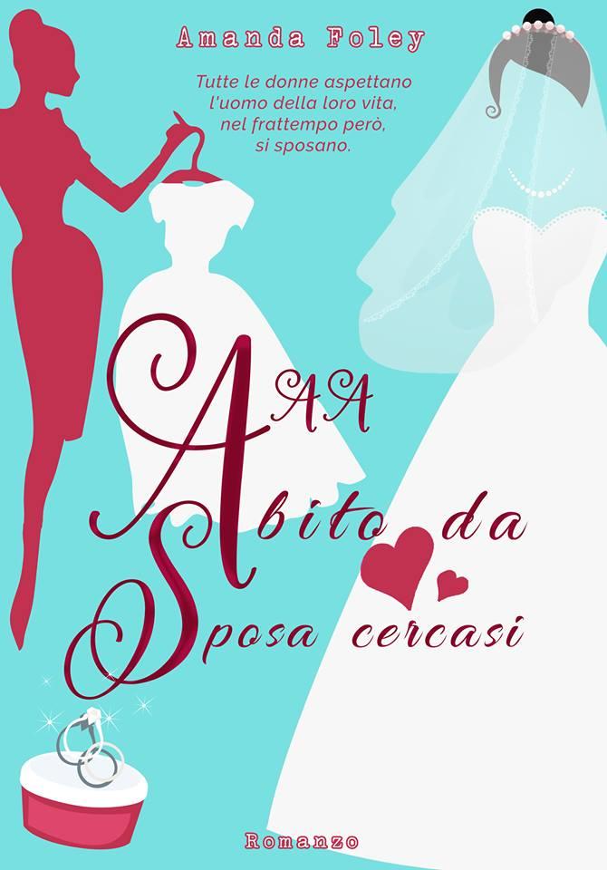 "Amanda Foley ci racconta la commedia: ""AAA Abito da sposa cercasi"""