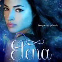 """Arriva """"Elena, la strega guerriera"""", il nuovo fantasy di Tiziana Cazziero."""