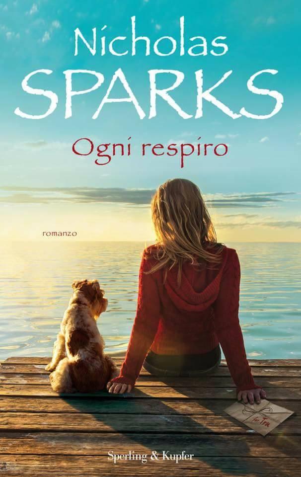 """Arriva """"Ogni respiro"""" il nuovo romanzo di Nicholas Sparks."""