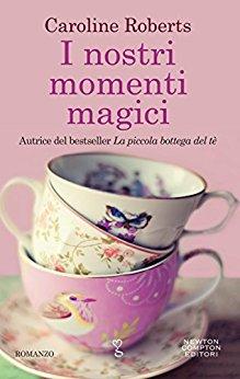I nostri momenti magici di Caroline Roberts