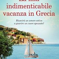 """""""La mia indimenticabile vacanza in Grecia"""""""
