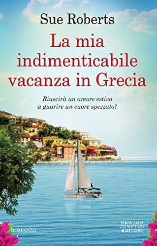 La mia indimenticabile vacanza in Grecia di Sue Roberts