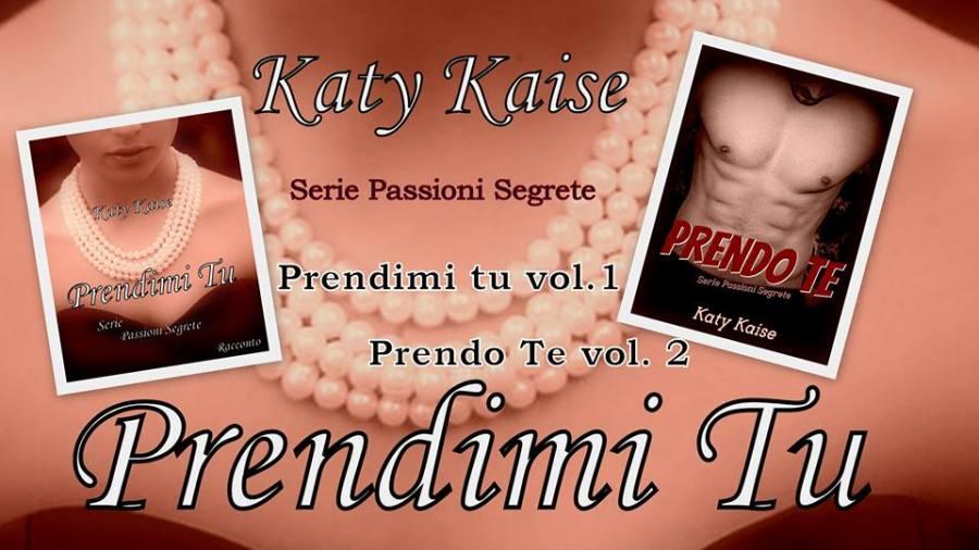 Serie passioni segrete di Katy Kaise