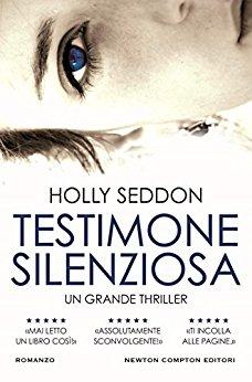Testimone silenziosa di Holly Seddon
