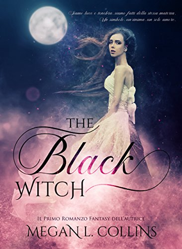 The Black Witch di Megan L. Collins