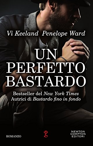 Un perfetto bastardo di Vi Keeland e Penelope Ward