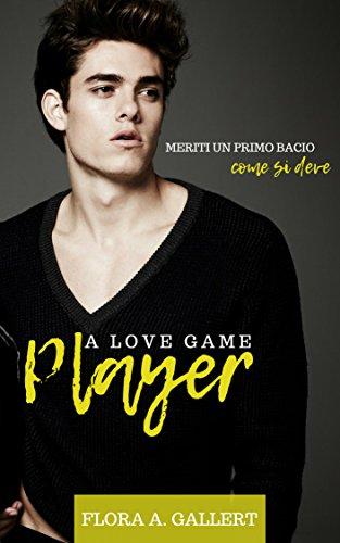 A love game player di Flora Gallert