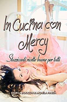 In cucina con Mercy di Michela Piazza e Pamela Boiocchi