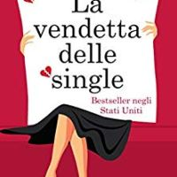 """La vendetta delle single"""