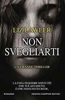 Non svegliarti di Liz Lawler