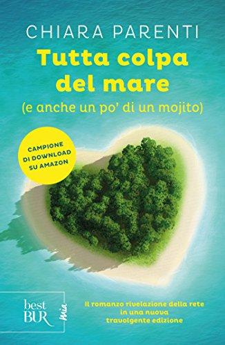 Tutta colpa del mare (e anche un po' di un mojito) di Chiara Parenti
