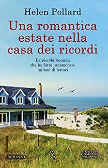 """""""Una romantica estate nella casa dei ricordi"""""""
