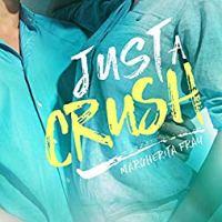 """""""Just a crush"""" è il titolo del nuovo romance di Margherita Fray."""