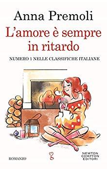 """L'amore è sempre in ritardo"", torna Anna Premoli."