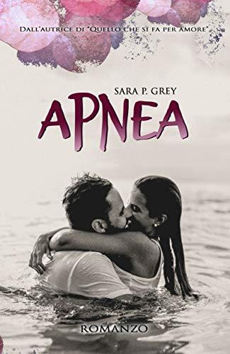 Apnea di Sara P. Grey