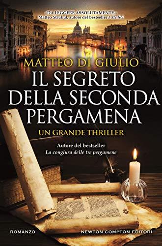 Il segreto della seconda pergamena di Matteo Di Giulio